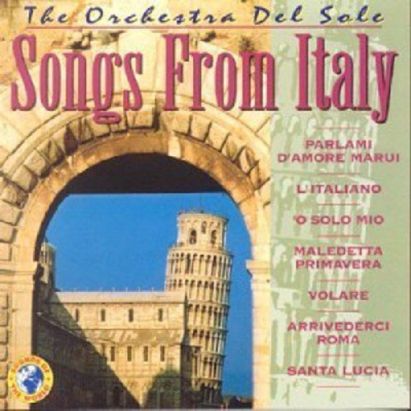 Orchestra Del Sole,The - Songs From Italy