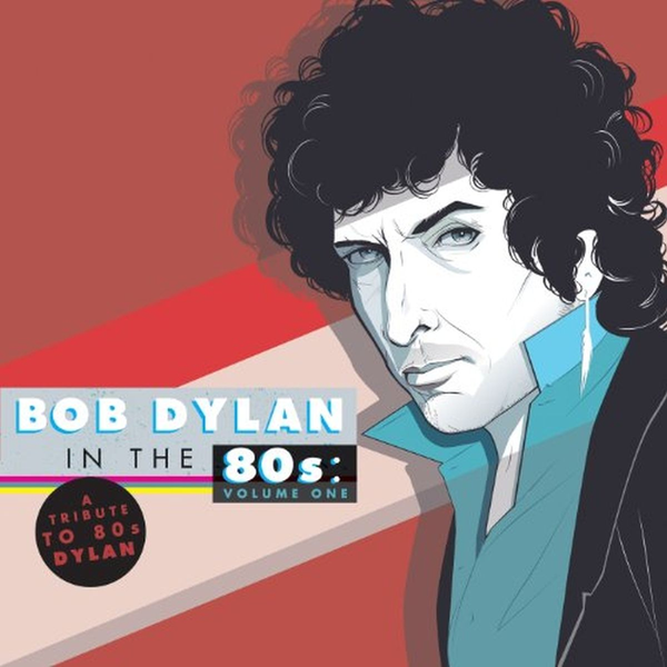 Dylan,Bob - Alive AG A Tribute To Bob Dylan In The 80s: Volume One (2LP) 30 cm