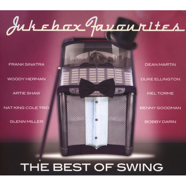 Jukebox Favourites - The Best Of Swing