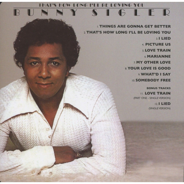 Sigler,Bunny - That's How Long I'll Be Loving You