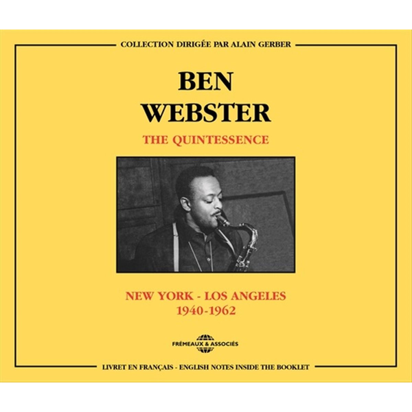 Webster,Ben - The Quintessence,New York-Los Angeles (1940-196