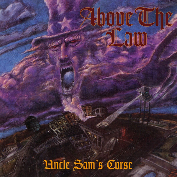 Above The Law Uncle Sam's Curse