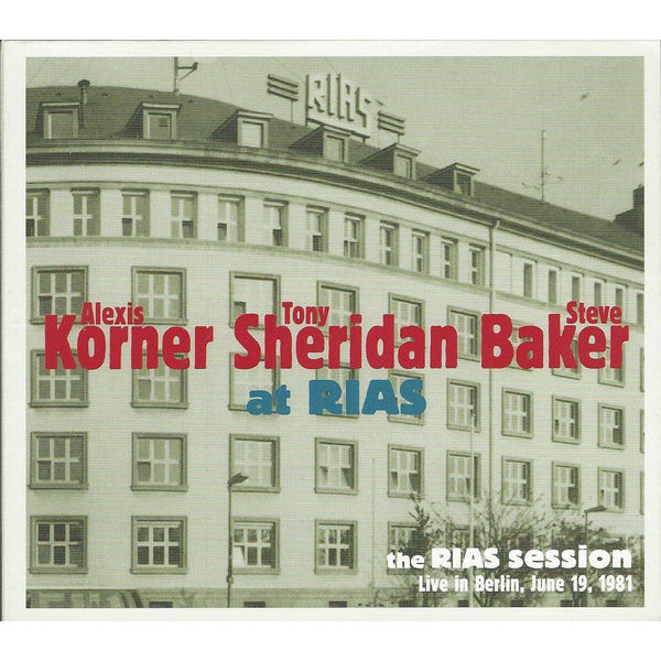 - The RIAS Session-Live In Berlin June 1981