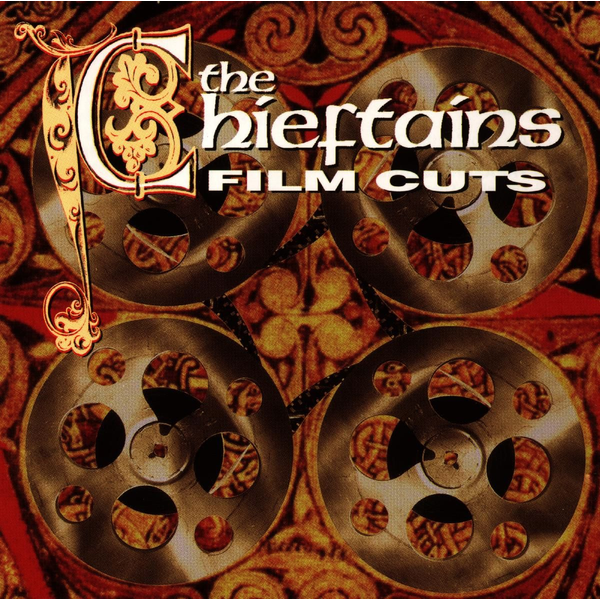 CHIEFTAINS,THE - FILM CUTS
