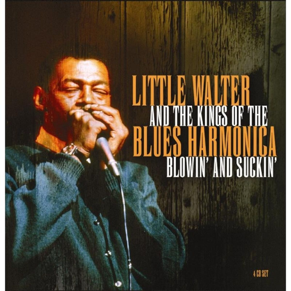 Various - Little Walter & King Of Blues Harmonica: Blowin' &