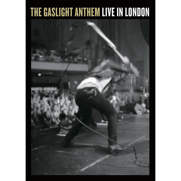 Gaslight Anthem,The - Live in London