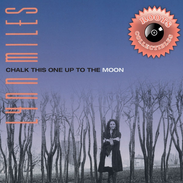 Miles,Lynn - Chalk This One Up to the Moon