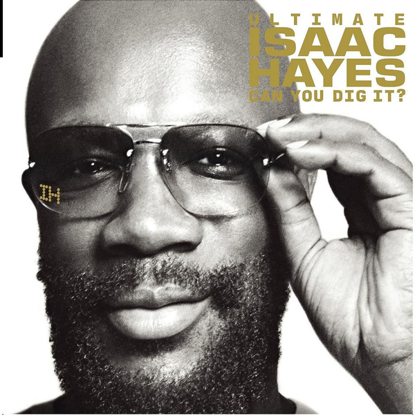 Hayes,Isaac - The Ultimate Isaac Hayes-Can You Dig It? (Lim.Edt)