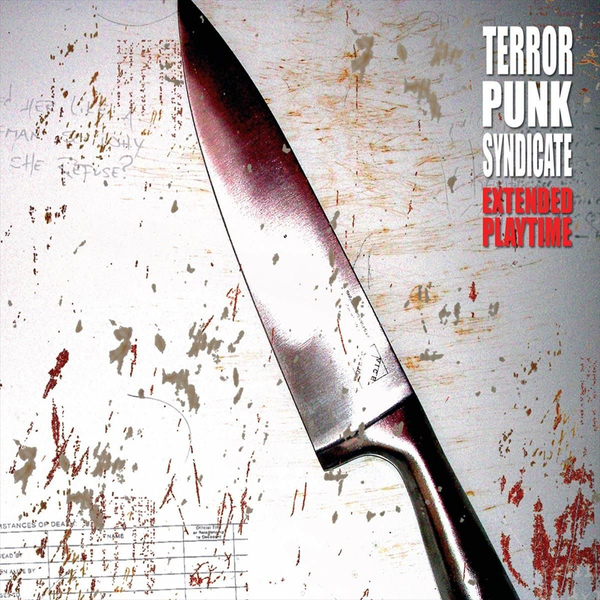 Terror Punk Syndicate - Extended Playtime
