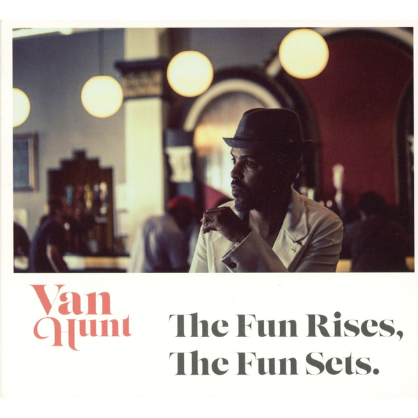 Hunt,Van - Alive AG The Fun Rises, The Fun Sets CD Funk Van Hunt