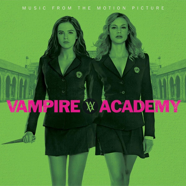 OST - Vampire Academy (Music From The Motion Picture)
