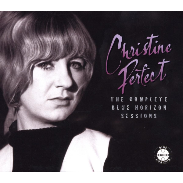 Perfect,Christine - Complete Blue Horizon Sessions