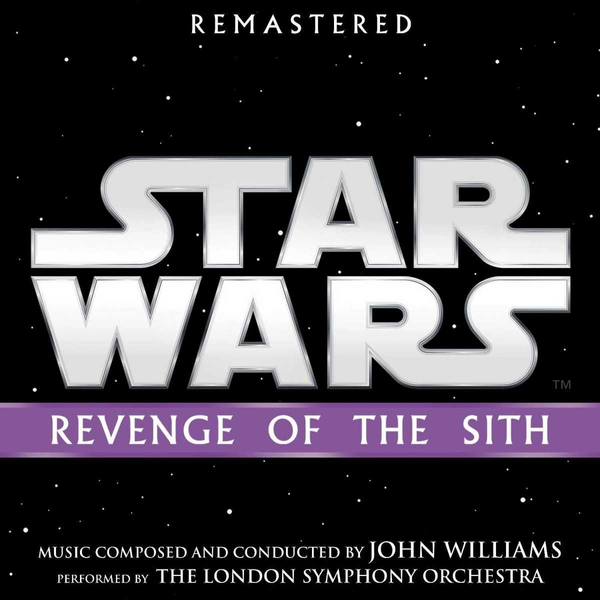 OST - Star Wars Episode III: Revenge of the Sith [Original Motion Picture Soundtrack]