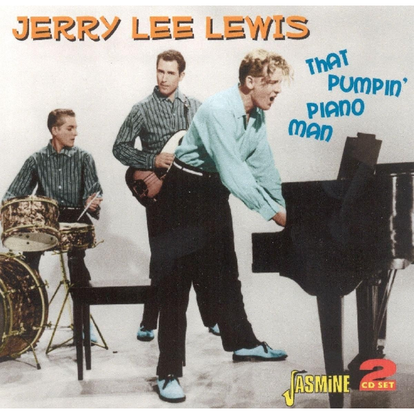 Lewis,Jerry Lee - That Pumpin' Piano Man