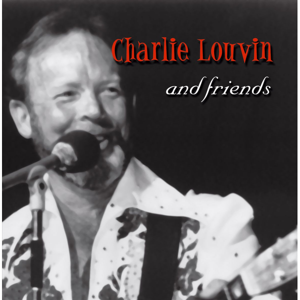 Louvin,Charlie - And Friends