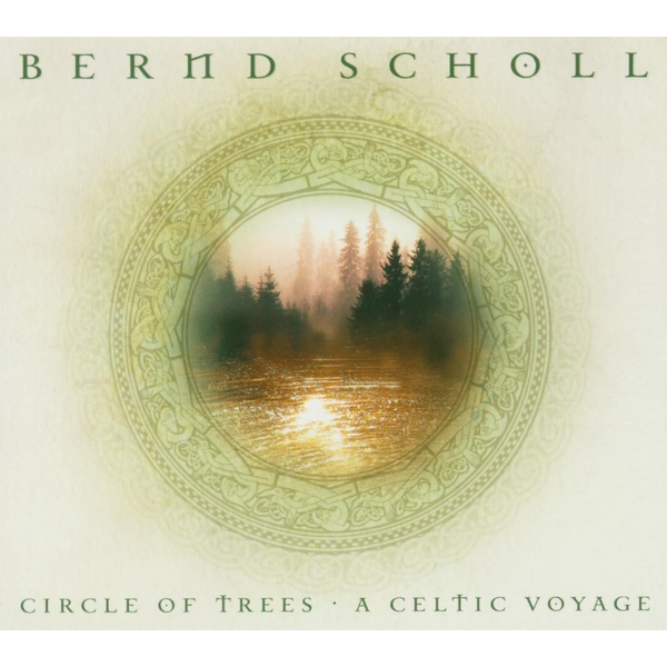 Scholl,Bernd - Circle Of Trees-A Celtic Voyage