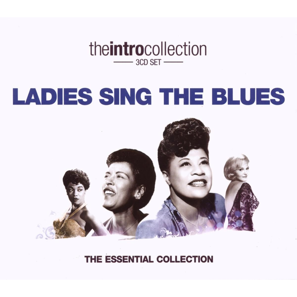Various - Ladies Sing The Blues-Intro Collection
