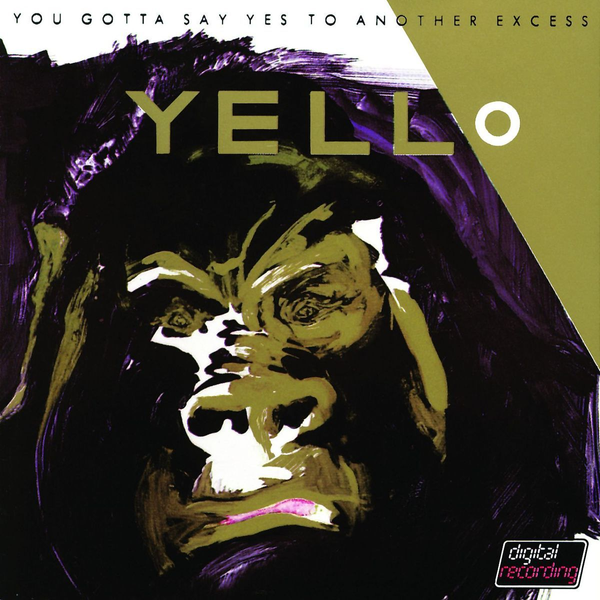 Yello - You Gotta Say Yes To Antother Excess (2005)
