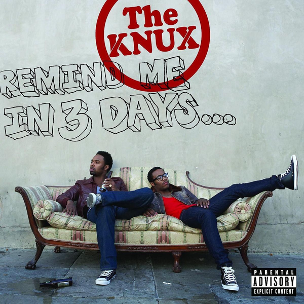 Knux,The - Remind Me In 3 Days