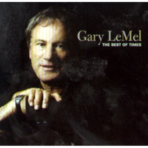 Le Mel,Gary - Best of Times