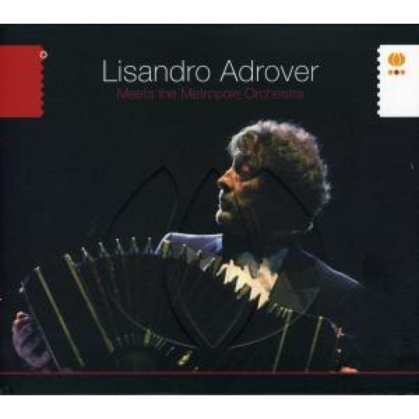 Lisandro Adrover - Meets the Metropole Orchestra