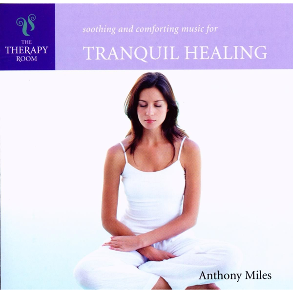 Miles,Anthony - Tranquil Healing