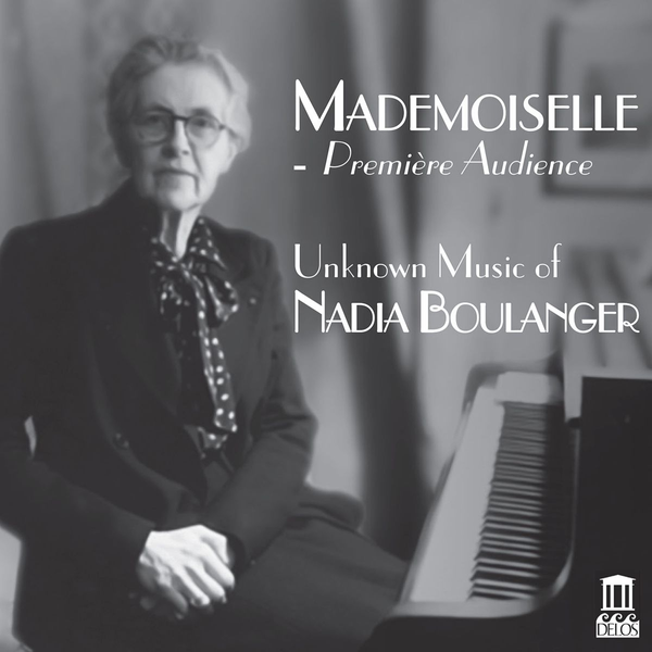 Various - Mademoiselle - Première Audience: Unknown Music of Boulanger
