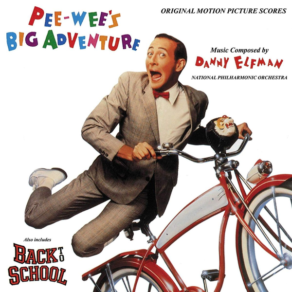 Coleman,John Pee-Wee's Big Adventure / Back to School [Original Motion Picture Scores]