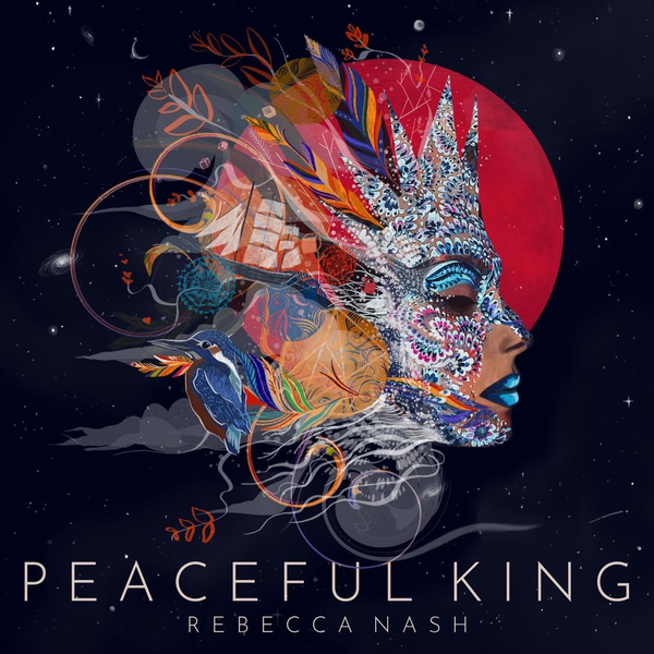 Nash,Rebecca - Peaceful King-Deluxe Edition