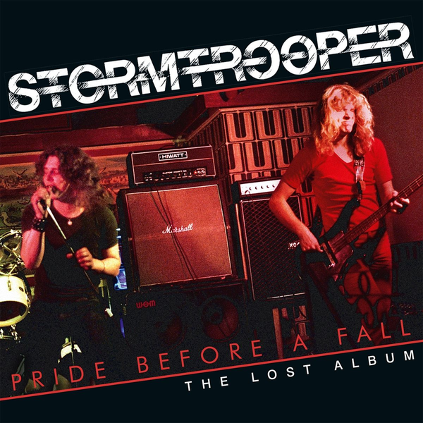 Stormtrooper - Pride Before a Fall: The Lost Album