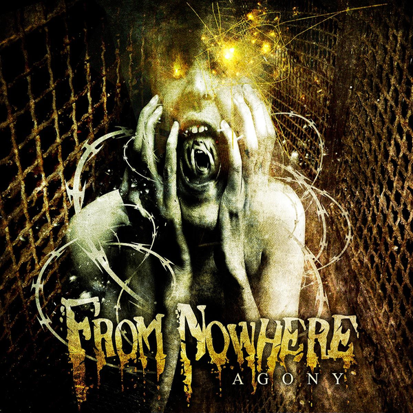From Nowhere - Agony
