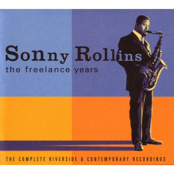 ROLLINS,SONNY - Freelance Years: The Complete Riverside and Contemporary Recordings