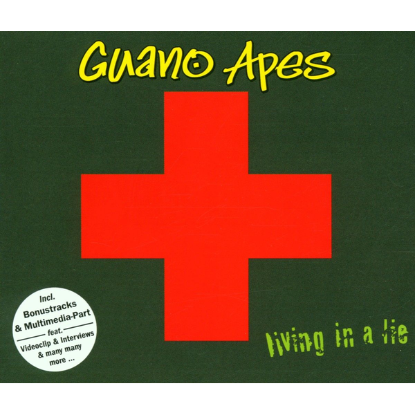 GUANO APES - LIVING IN A LIE/ENHANCED