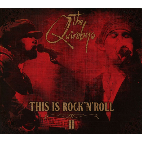 Quireboys - This Is Rock 'n' Roll, Vol. 2