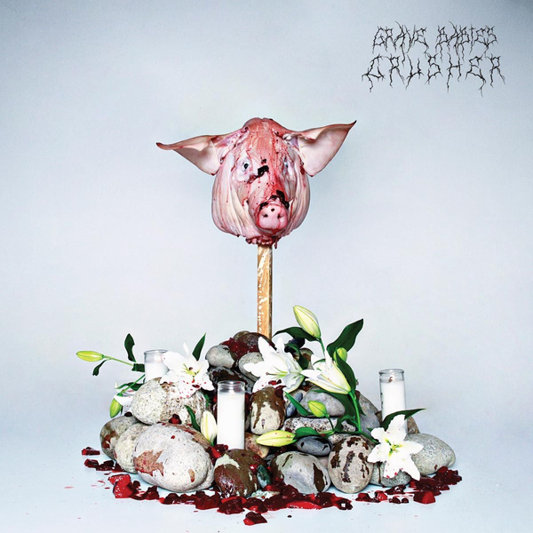 Grave Babies - Crusher