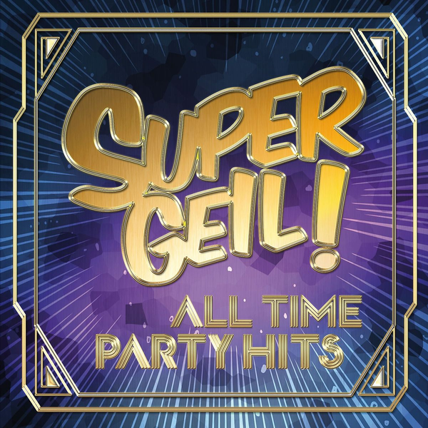 Various - Supergeil!-All Time Party Hits