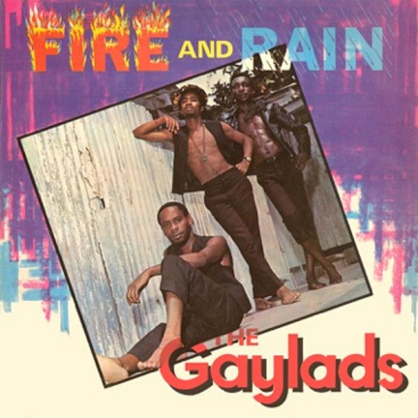 Gaylads,The - Fire and Rain