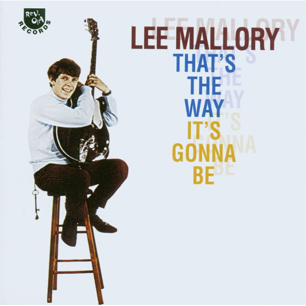 MALLORY,LEE - That's the Way It's Gonna Be