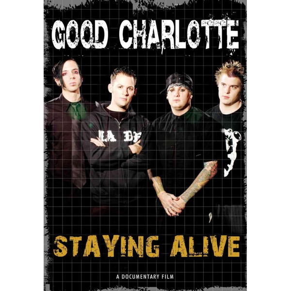 Good Charlotte Staying Alive