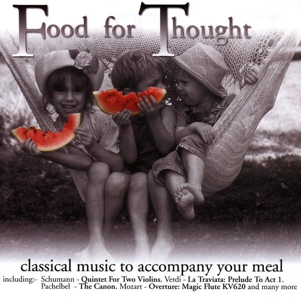 CHICAGO SYMPHONY ORCHESTRA - FOOD FOR THOUGHT