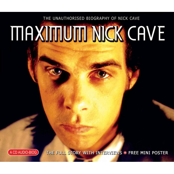 Cave,Nick Maximum Nick Cave