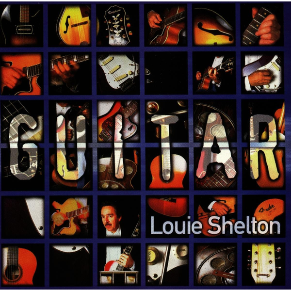 Shelton,Louie - Guitar