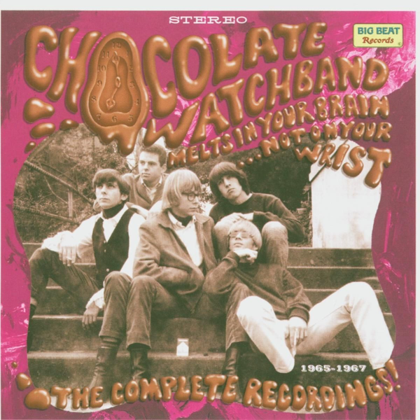 Chocolate Watch Band - Melts In Your Brain...Complete Recording