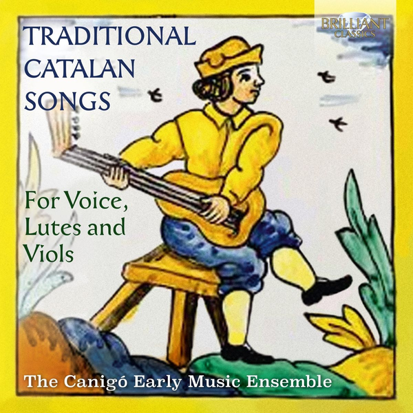 Canigo Early Music Ensemble,The - Traditional Catalan Songs