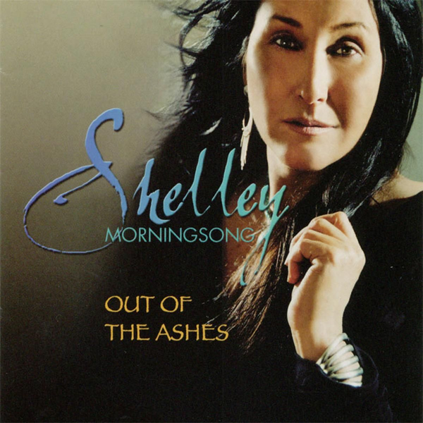 Morningsong,Shelley - Out of the Ashes