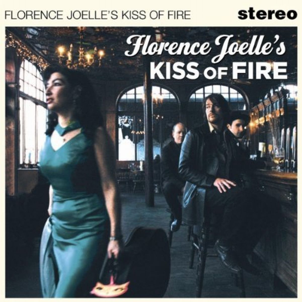 Joelle,Florence - Florence Joelle's Kiss Of Fire