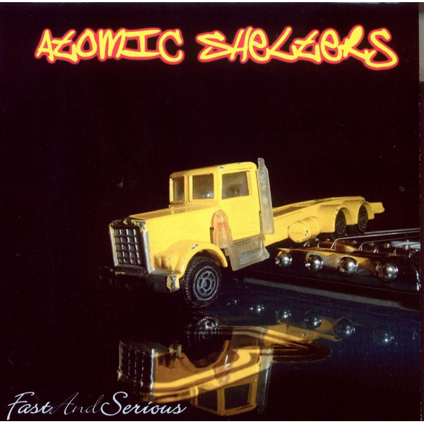 Atomic Shelters - Fast & Serious