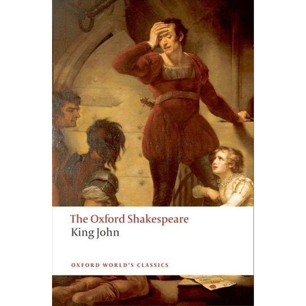 Shakespeare, William - ISBN King John: The Oxford Shakespeare book English Hardcover 320 pages