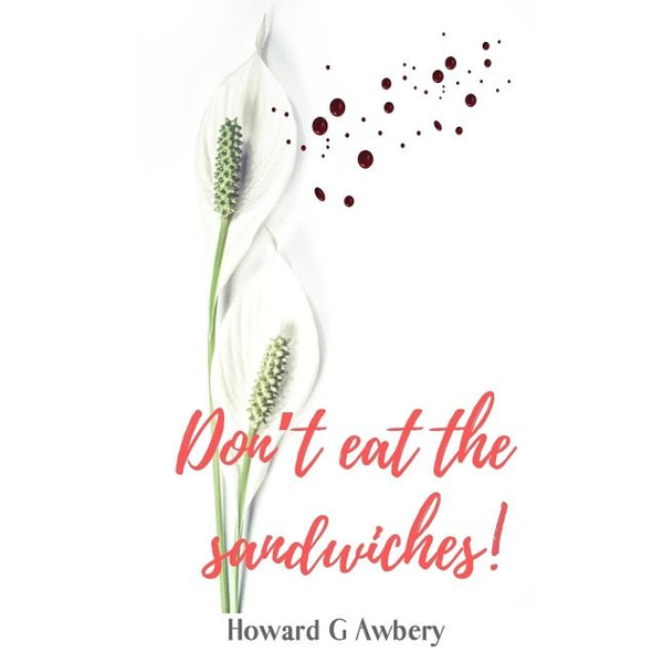 Awbery, Howard G - Don't Eat The Sandwiches!