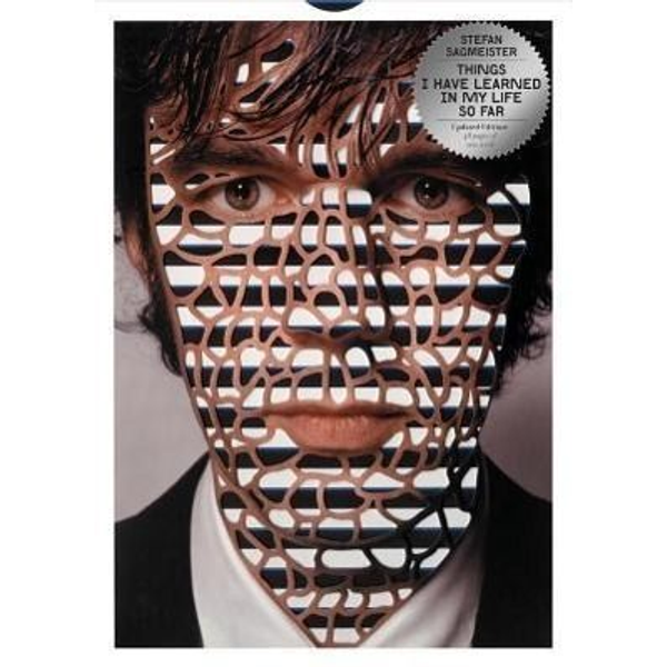 Sagmeister, Stefan - Things I Have Learned in My Life So Far